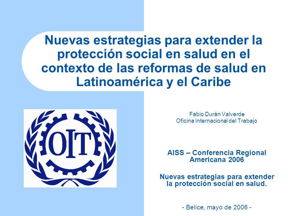 Algunos ejemplos: México: – IMSS-Solidaridad: áreas rurales pobres y comunidades indígenas (16,770 comunidades hacia 2001) – IMSS, 1997: Seguro de Salud para la Familia, subsidiado, con carácter voluntario.