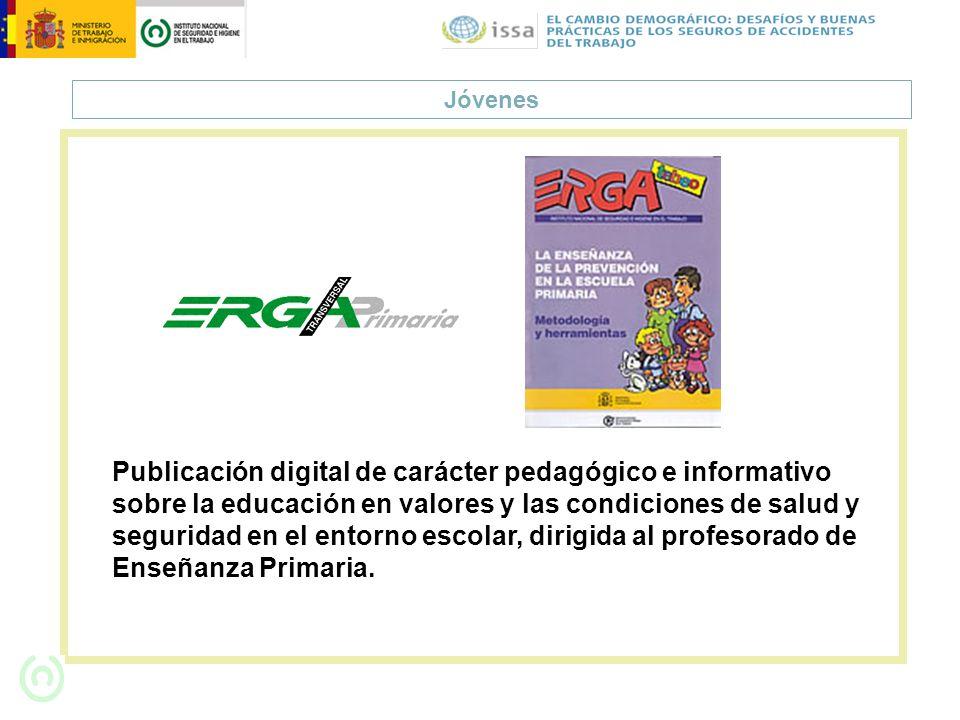 Jóvenes Publicación digital de carácter pedagógico e informativo sobre la educación en valores y las condiciones de salud y seguridad en el entorno es
