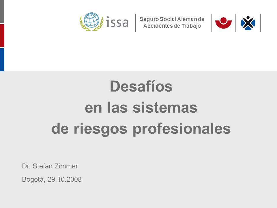 S.Zimmer, Conferencia AISS Bogotá, Octubre 29, 2008Page 22 2.