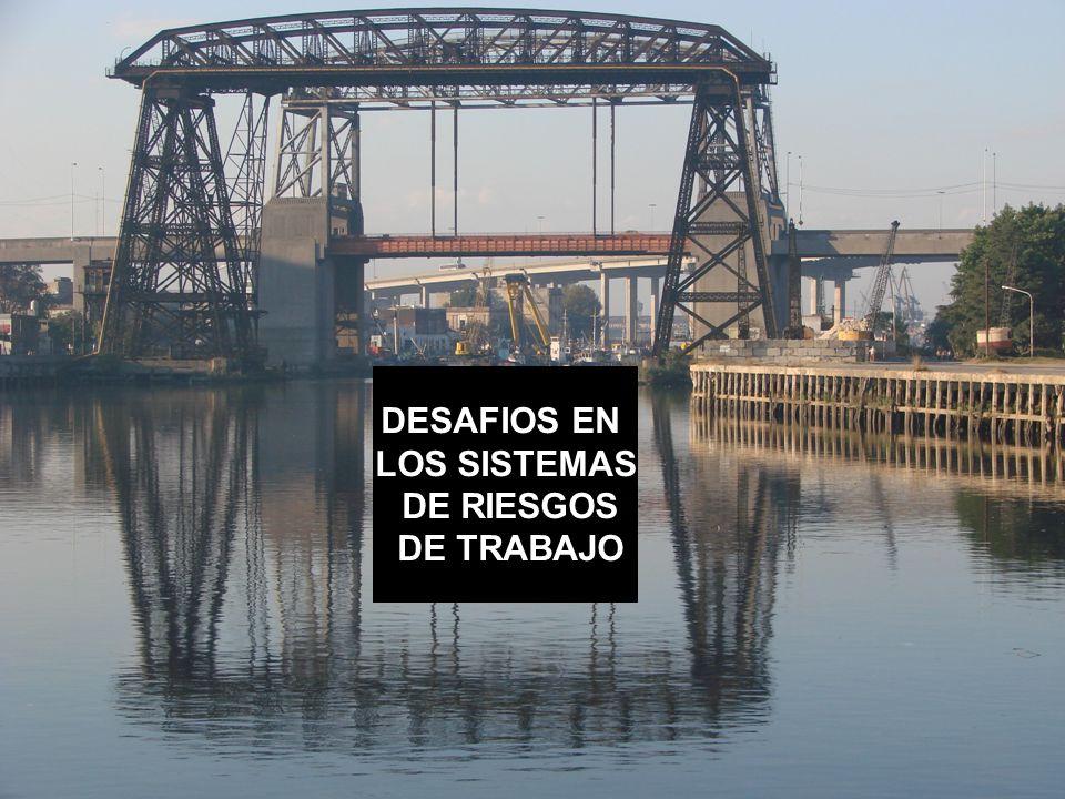 Dr Héctor Oscar Verón DESAFIOS EN LOS SISTEMAS DE RIESGOS DE TRABAJO