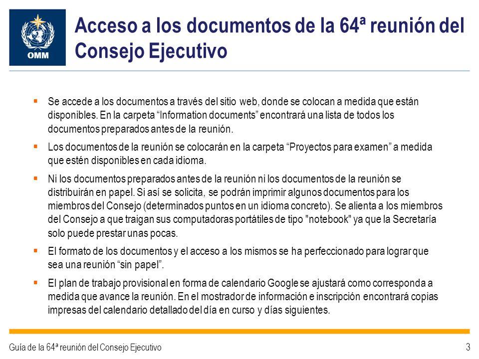 Identificación de los documentos de la 64ª reunión del Consejo Ejecutivo OMM Guía de la 64ª reunión del Consejo Ejecutivo4 El encabezado de la página de cobertura contiene el número de documento, la fecha y el estado del mismo.