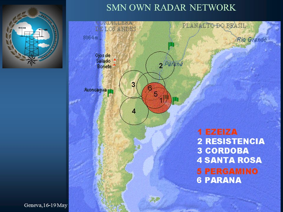 Geneva,16-19 MayJosé Luis Gianni,SMN SMN OWN RADAR NETWORK