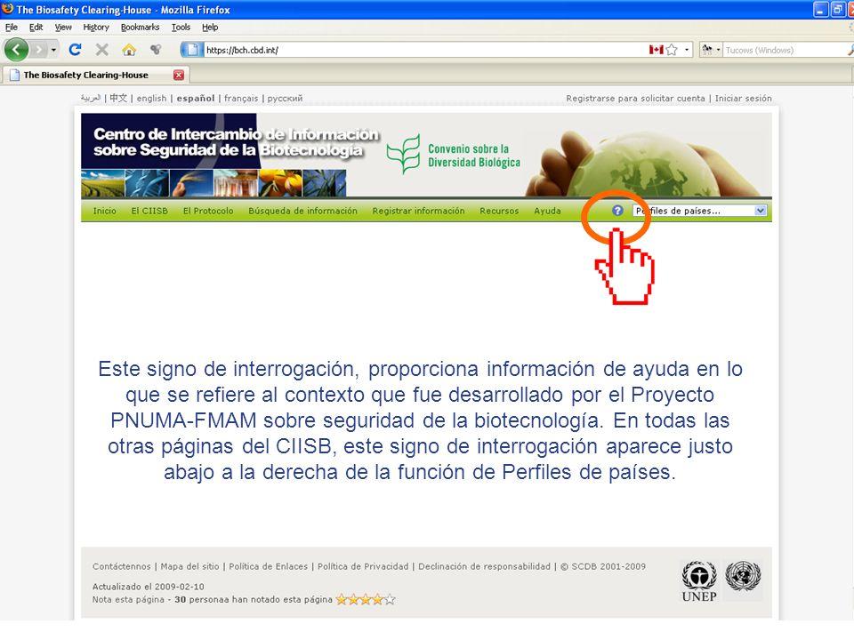 Este signo de interrogación, proporciona información de ayuda en lo que se refiere al contexto que fue desarrollado por el Proyecto PNUMA-FMAM sobre s