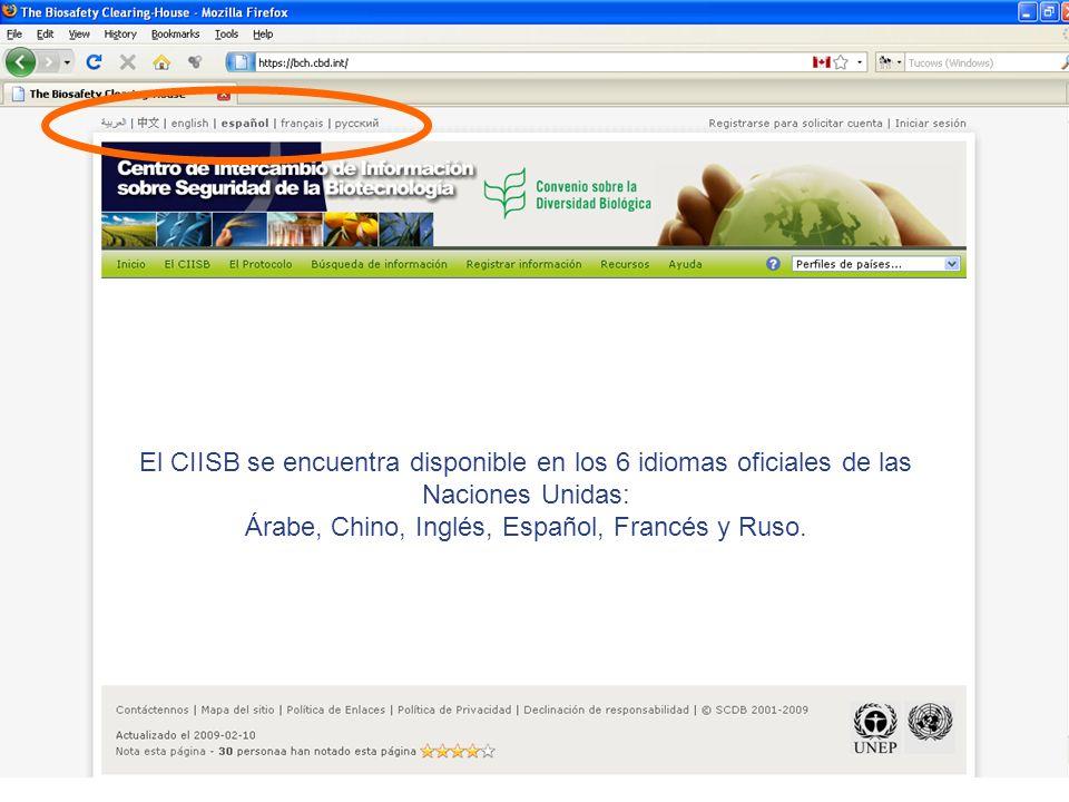 El CIISB se encuentra disponible en los 6 idiomas oficiales de las Naciones Unidas: Árabe, Chino, Inglés, Español, Francés y Ruso.