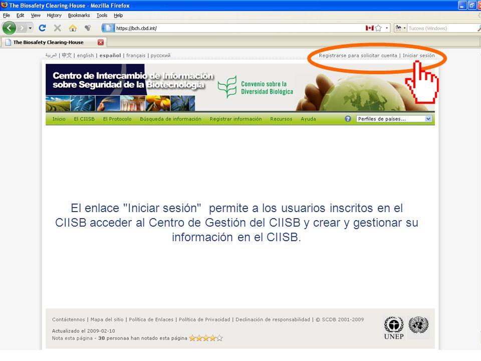 El enlace Iniciar sesión permite a los usuarios inscritos en el CIISB acceder al Centro de Gestión del CIISB y crear y gestionar su información en el CIISB.