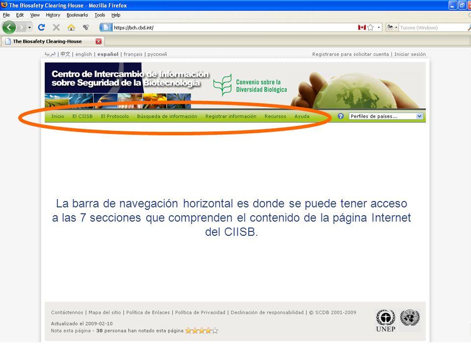 La barra de navegación horizontal es donde se puede tener acceso a las 7 secciones que comprenden el contenido de la página Internet del CIISB.