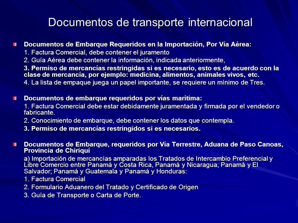Documentos de Embarque Requeridos en la Importación, Por Vía Aérea: 1. Factura Comercial, debe contener el juramento 1. Factura Comercial, debe conten