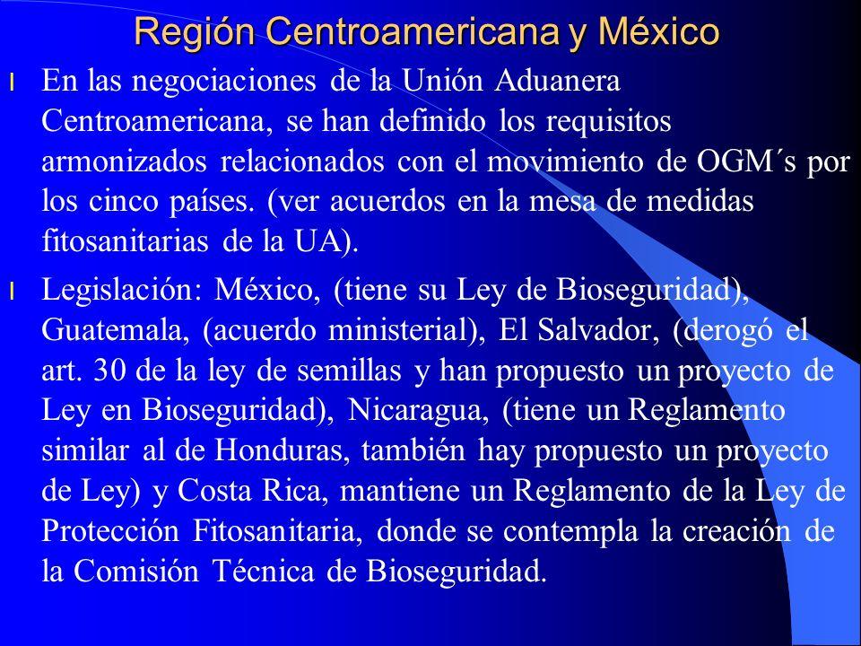 Región Centroamericana y México l En las negociaciones de la Unión Aduanera Centroamericana, se han definido los requisitos armonizados relacionados c