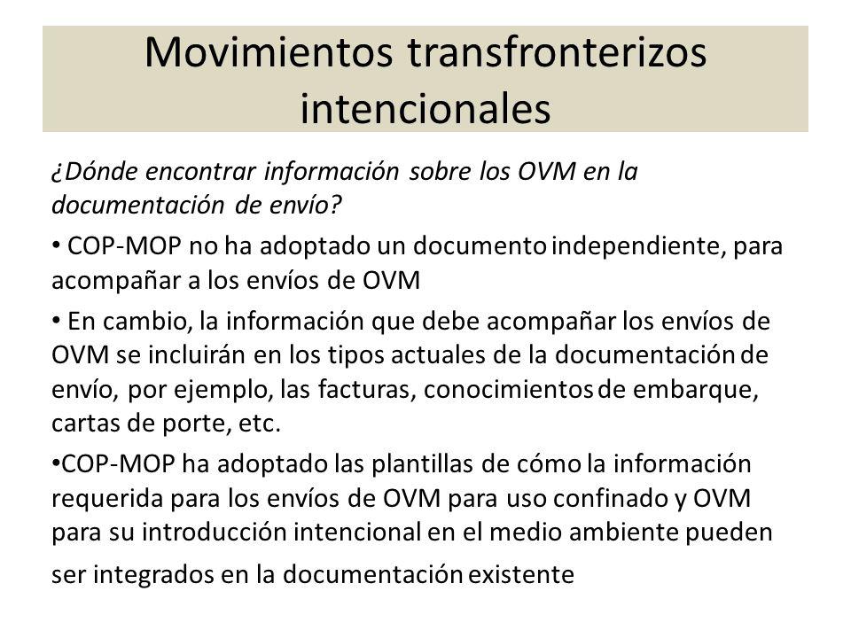 ¿Dónde encontrar información sobre los OVM en la documentación de envío? COP-MOP no ha adoptado un documento independiente, para acompañar a los envío