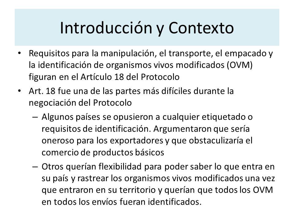 Requisitos para la manipulación, el transporte, el empacado y la identificación de organismos vivos modificados (OVM) figuran en el Artículo 18 del Pr
