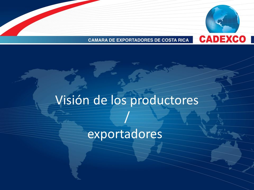 Quién asume el control? Productor Exportador comercializador Exportador Productor Comprador