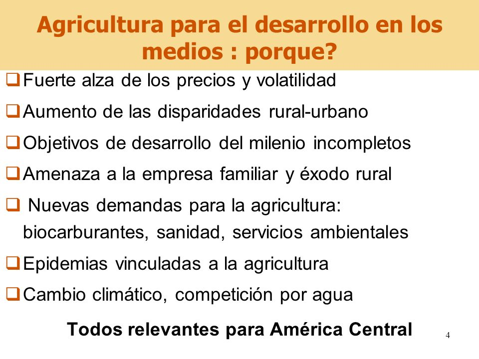 4 Agricultura para el desarrollo en los medios : porque? Fuerte alza de los precios y volatilidad Aumento de las disparidades rural-urbano Objetivos d