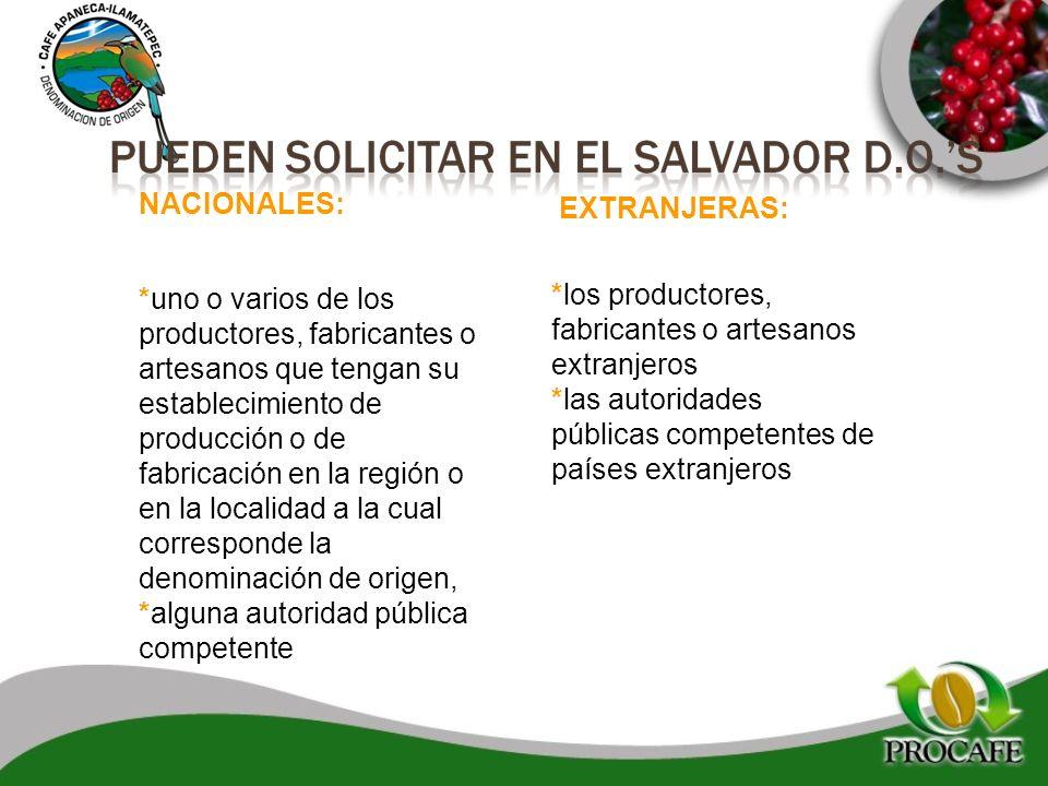 NACIONALES: *uno o varios de los productores, fabricantes o artesanos que tengan su establecimiento de producción o de fabricación en la región o en l