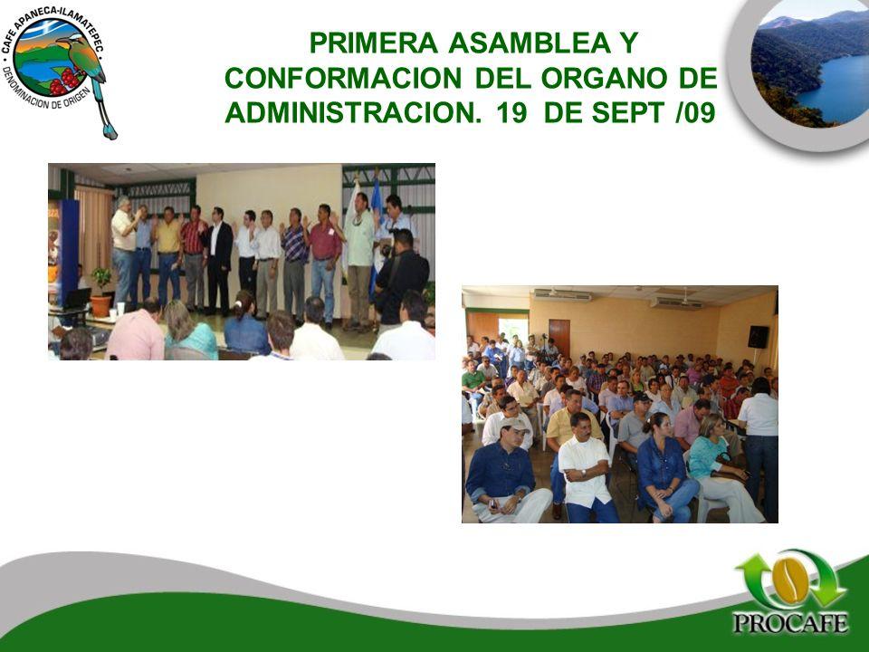 PRIMERA ASAMBLEA Y CONFORMACION DEL ORGANO DE ADMINISTRACION. 19 DE SEPT /09