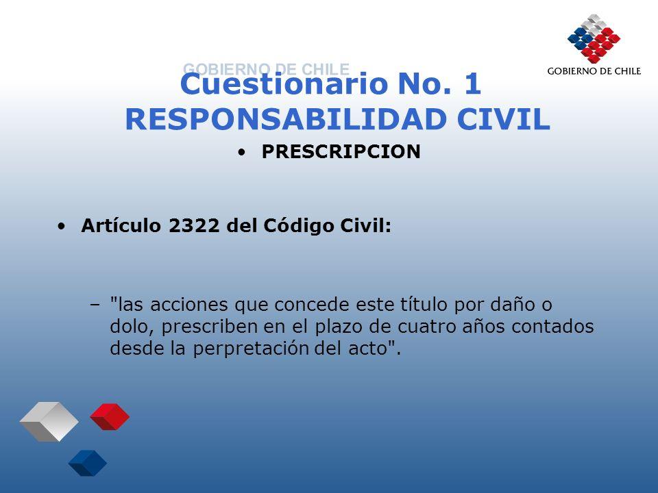 Cuestionario No. 1 RESPONSABILIDAD CIVIL PRESCRIPCION Artículo 2322 del Código Civil: –