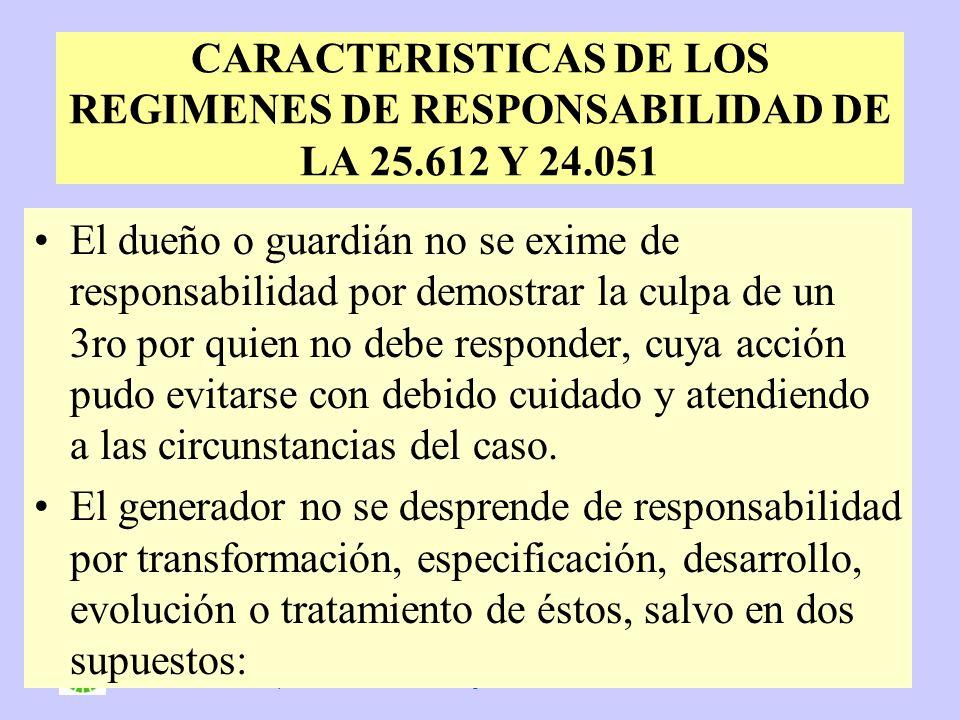 DNGA – Unidad de Residuos Peligrosos Secretaría de Ambiente y Desarrollo Sustentable - Argentina 6 CARACTERISTICAS DE LOS REGIMENES DE RESPONSABILIDAD