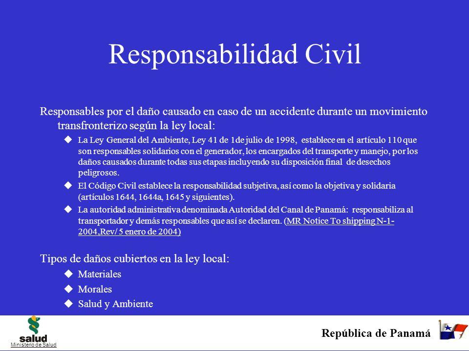 República de Panamá Ministerio de Salud Responsabilidad Civil Responsables por el daño causado en caso de un accidente durante un movimiento transfron