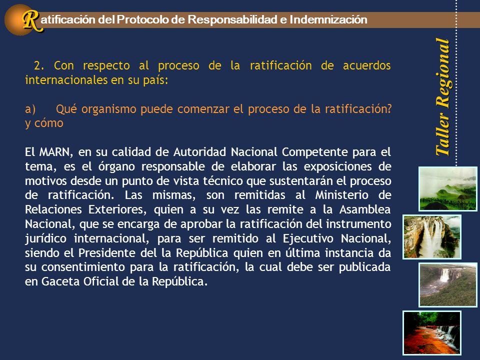 Taller Regional atificación del Protocolo de Responsabilidad e Indemnización R R 2.