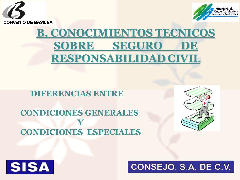 DIFERENCIAS ENTRE CONDICIONES GENERALES Y CONDICIONES ESPECIALES B.