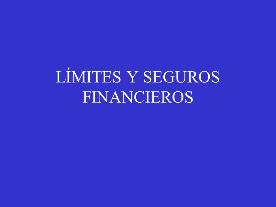 LÍMITES Y SEGUROS FINANCIEROS