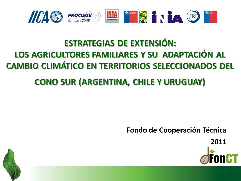 AÑO 2012 AÑO 2012 - ETAPA II DEL ESTUDIO: - Entre enero y junio, se trabaja en el análisis integrado de los informes de CARACTERIZACIÓN DE LOS SISTEMAS DE PRODUCCIÓN FAMILIAR con el documento técnico sobre VARIABILIDAD CLIMÁTICA.