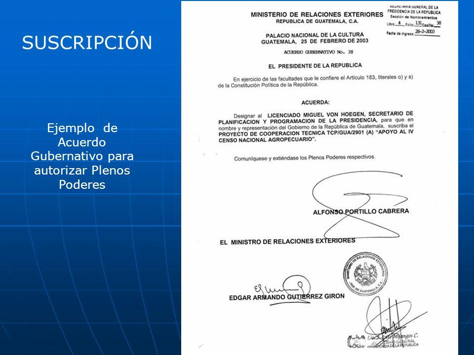 Ejemplo de Acuerdo Gubernativo para autorizar Plenos Poderes SUSCRIPCIÓN