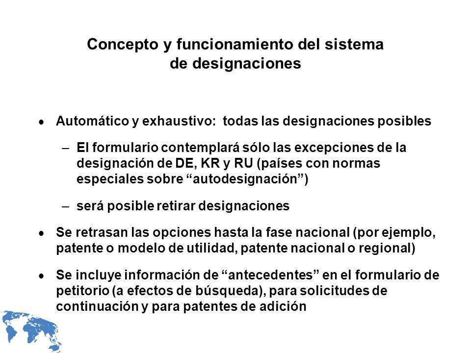 Concepto y funcionamiento del sistema de designaciones Automático y exhaustivo: todas las designaciones posibles –El formulario contemplará sólo las e
