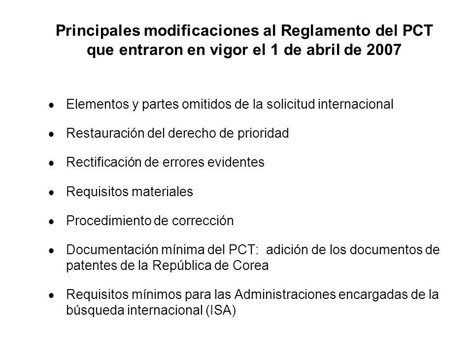 Principales modificaciones al Reglamento del PCT que entraron en vigor el 1 de abril de 2007 Elementos y partes omitidos de la solicitud internacional