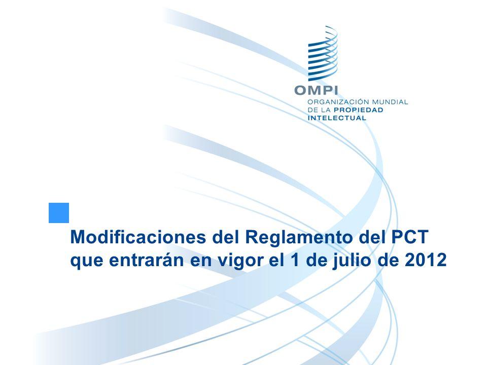 Modificaciones del Reglamento del PCT que entrarán en vigor el 1 de julio de 2012