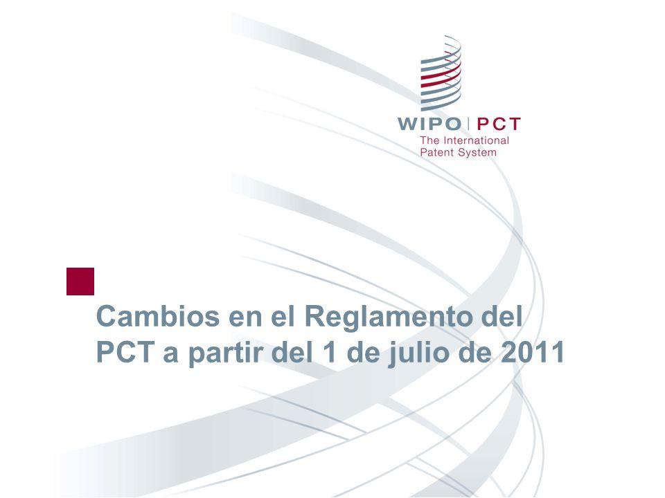 Cambios en el Reglamento del PCT a partir del 1 de julio de 2011