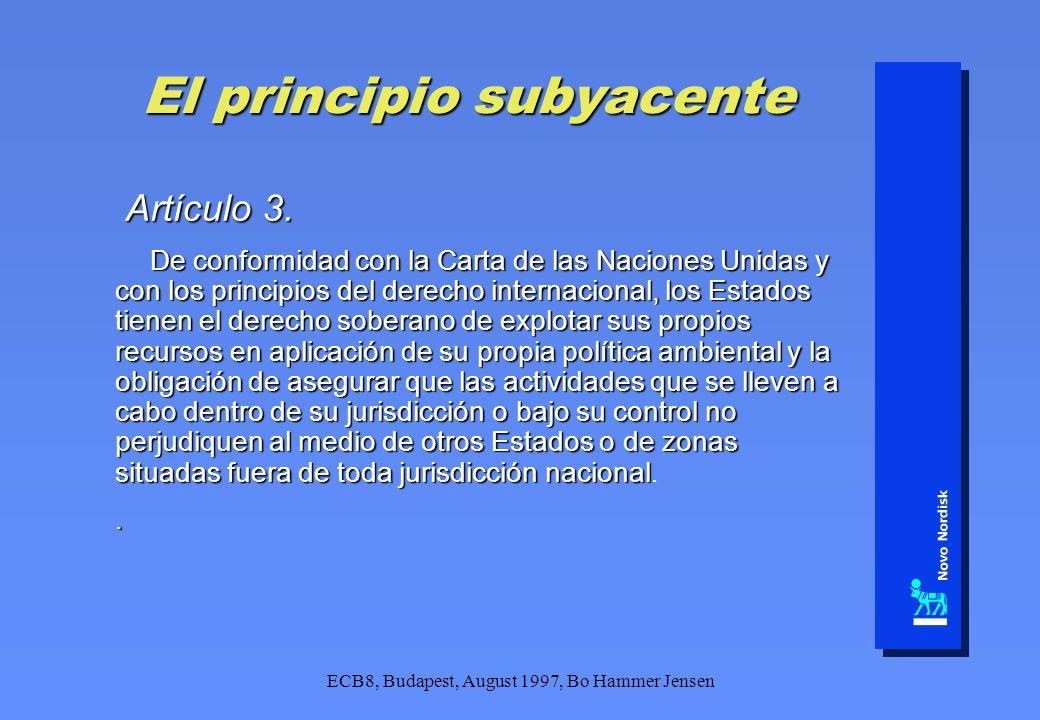 ECB8, Budapest, August 1997, Bo Hammer Jensen El principio subyacente Artículo 3. Artículo 3. De conformidad con la Carta de las Naciones Unidas y con