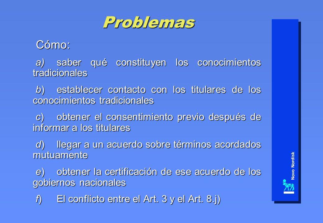 Problemas Cómo: Cómo: a)saber qué constituyen los conocimientos tradicionales a)saber qué constituyen los conocimientos tradicionales b)establecer con