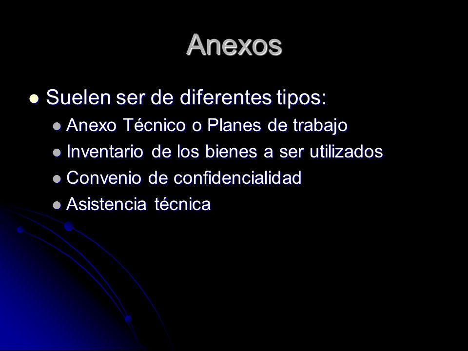 Anexos Suelen ser de diferentes tipos: Suelen ser de diferentes tipos: Anexo Técnico o Planes de trabajo Anexo Técnico o Planes de trabajo Inventario