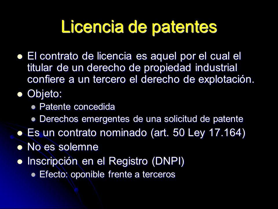 Licencia de patentes El contrato de licencia es aquel por el cual el titular de un derecho de propiedad industrial confiere a un tercero el derecho de
