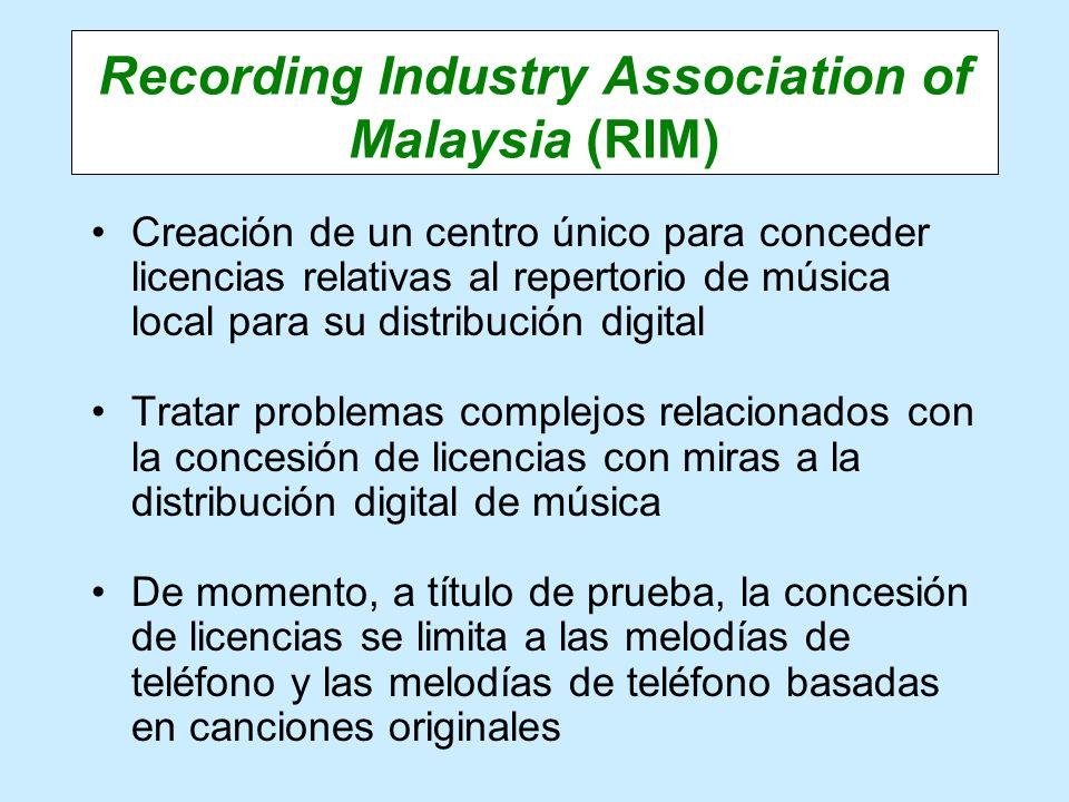 Recording Industry Association of Malaysia (RIM) Creación de un centro único para conceder licencias relativas al repertorio de música local para su d