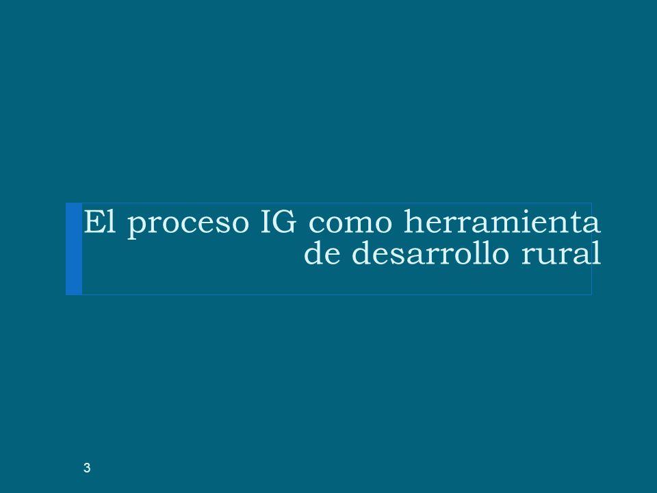 El proceso IG como herramienta de desarrollo rural 3