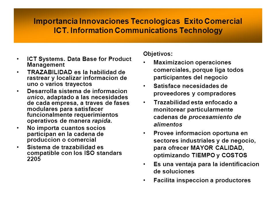 Importancia Innovaciones Tecnologicas Exito Comercial ICT. Information Communications Technology ICT Systems. Data Base for Product Management TRAZABI