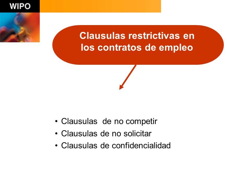 Clausulas restrictivas en los contratos de empleo Clausulas de no competir Clausulas de no solicitar Clausulas de confidencialidad