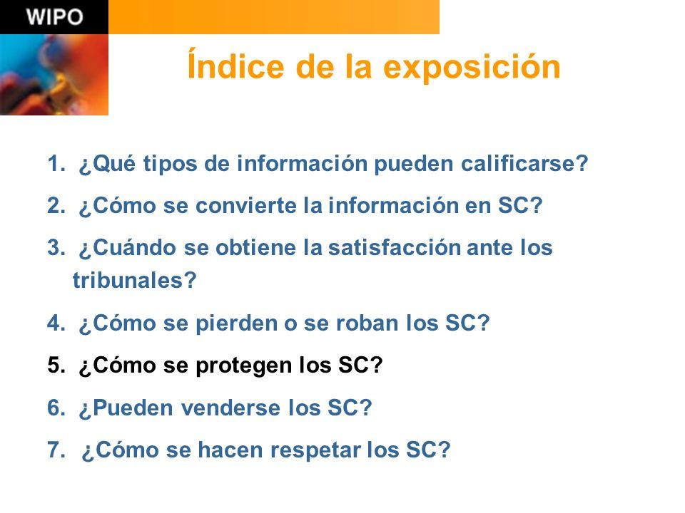 Pregunta 1 ¿Qué tipos de información pueden calificarse como SC?