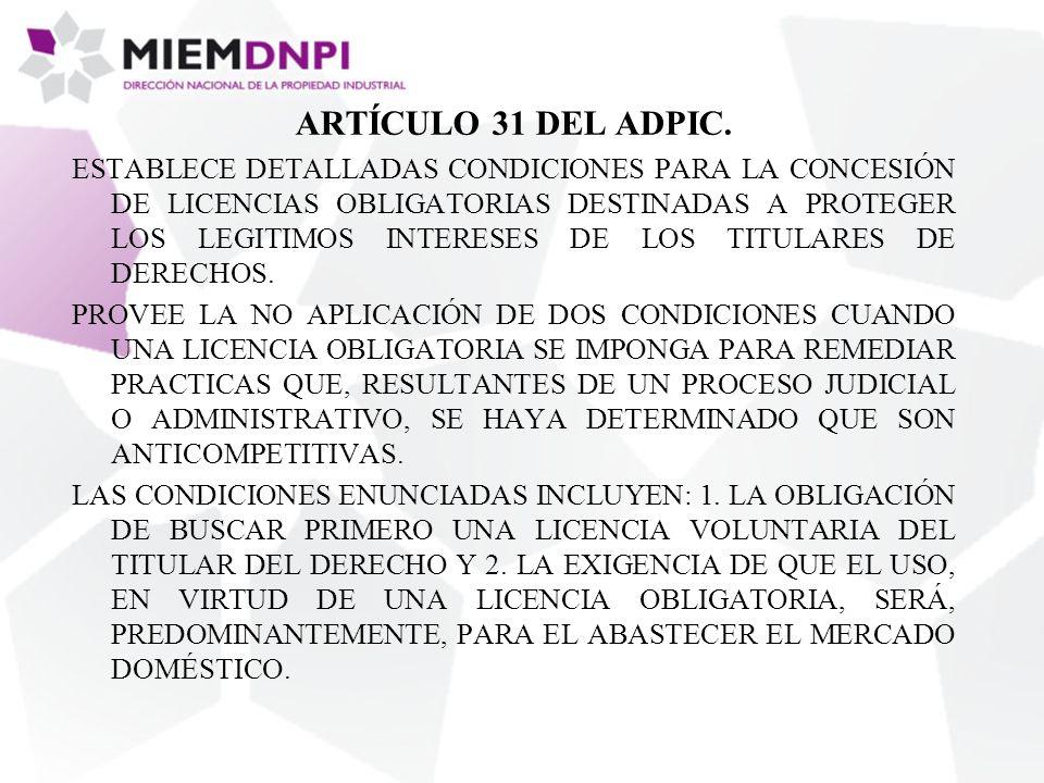 ARTÍCULO 31 DEL ADPIC.