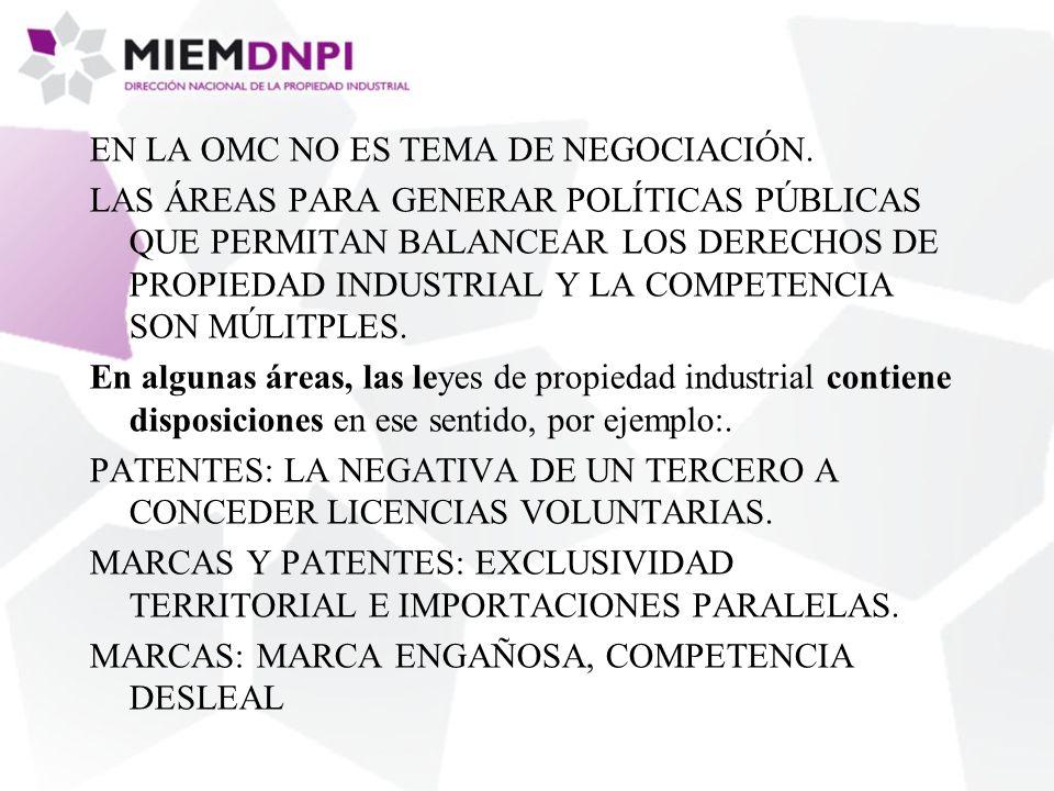 EN LA OMC NO ES TEMA DE NEGOCIACIÓN.