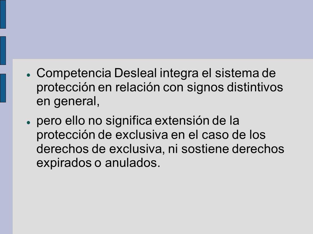 Competencia Desleal integra el sistema de protección en relación con signos distintivos en general, pero ello no significa extensión de la protección