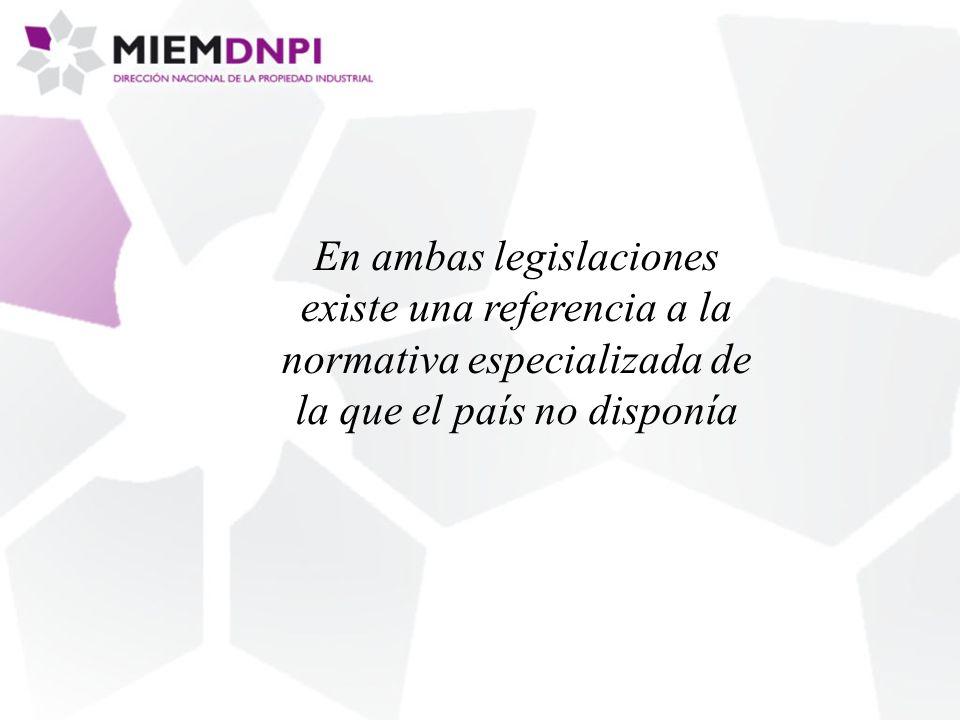 En ambas legislaciones existe una referencia a la normativa especializada de la que el país no disponía