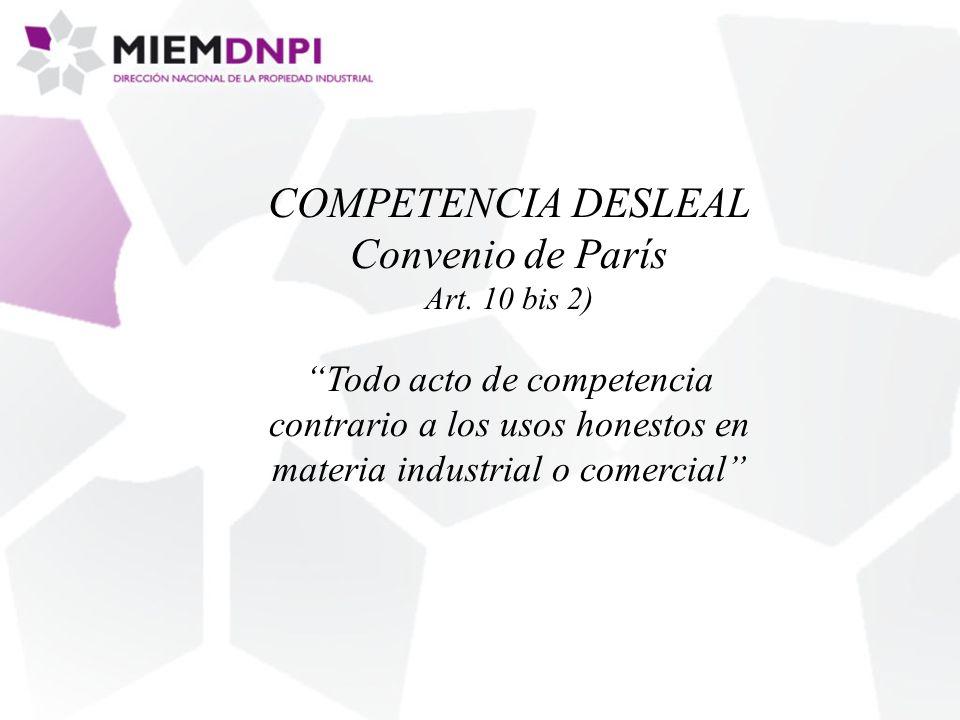 COMPETENCIA DESLEAL Convenio de París Art.