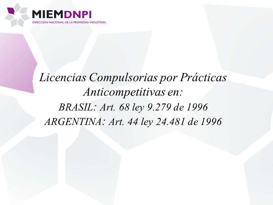 Licencias Compulsorias por Prácticas Anticompetitivas en: BRASIL : Art.