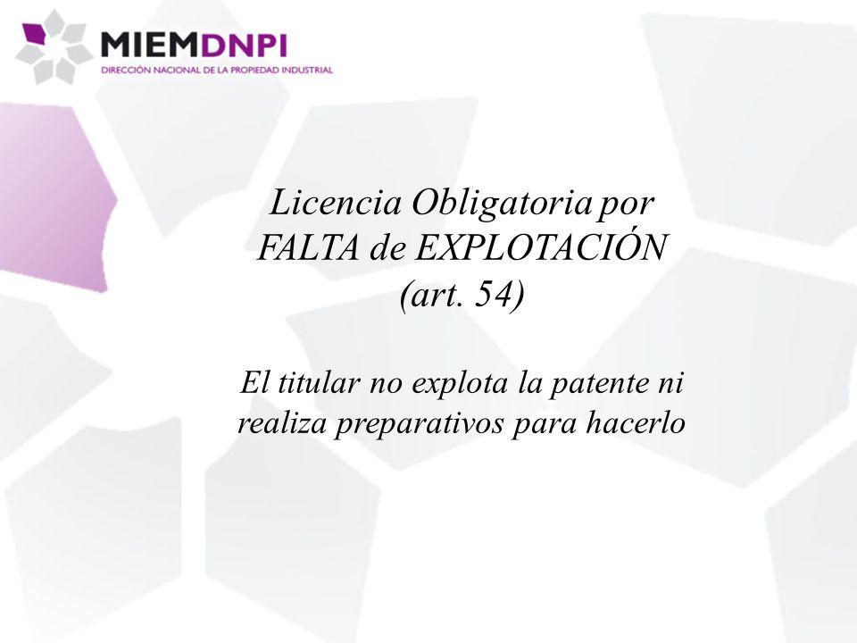 Licencia Obligatoria por FALTA de EXPLOTACIÓN (art.