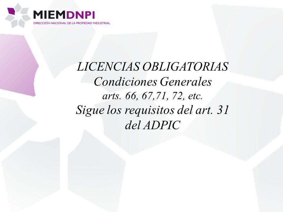LICENCIAS OBLIGATORIAS Condiciones Generales arts.