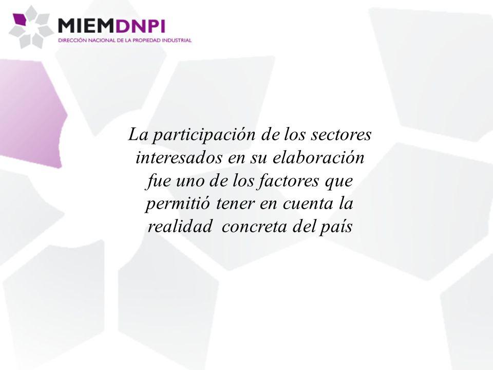 La participación de los sectores interesados en su elaboración fue uno de los factores que permitió tener en cuenta la realidad concreta del país
