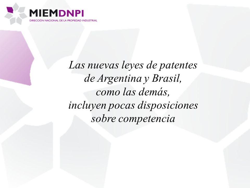 Las nuevas leyes de patentes de Argentina y Brasil, como las demás, incluyen pocas disposiciones sobre competencia
