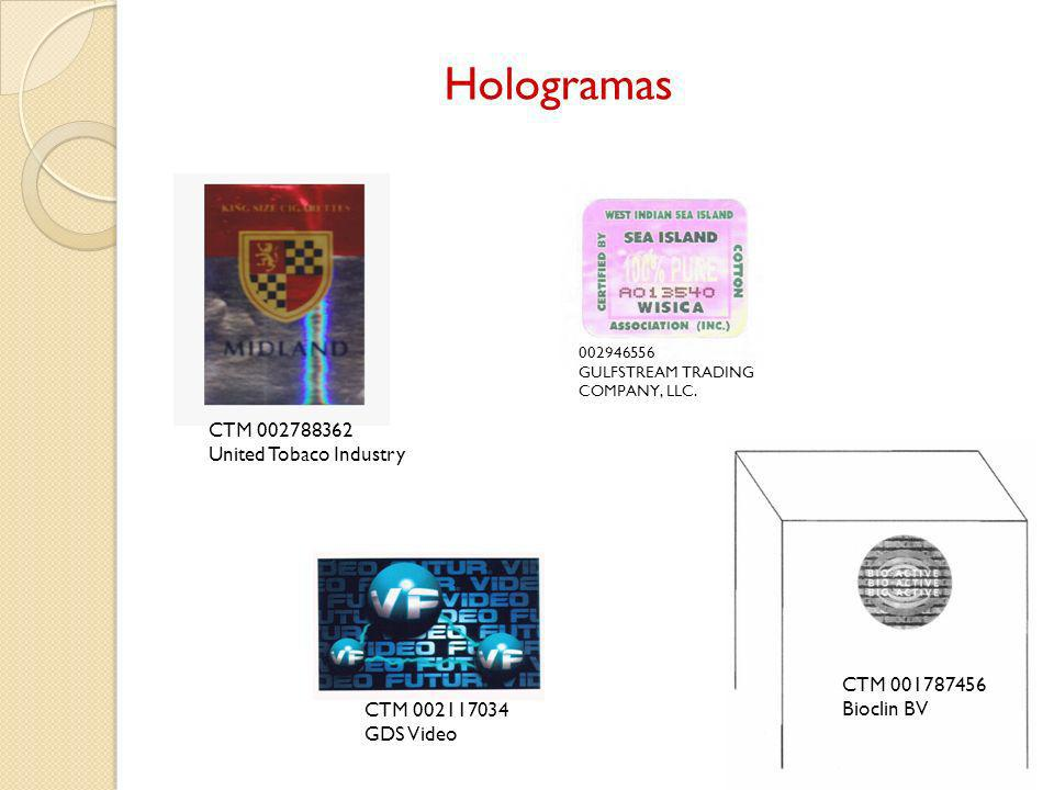 Hologramas CTM 002788362 United Tobaco Industry CTM 001787456 Bioclin BV CTM 002117034 GDS Video 002946556 GULFSTREAM TRADING COMPANY, LLC.